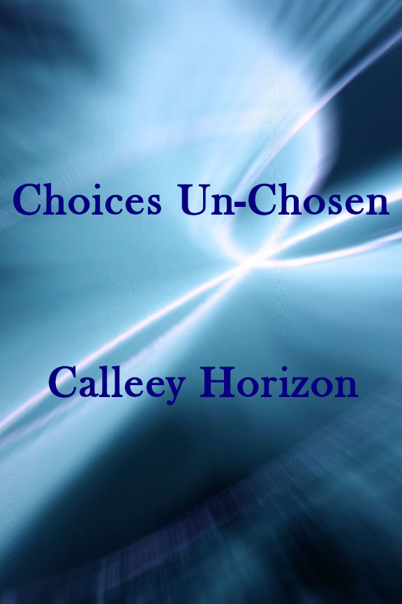 Choices Un-Chosen Cover